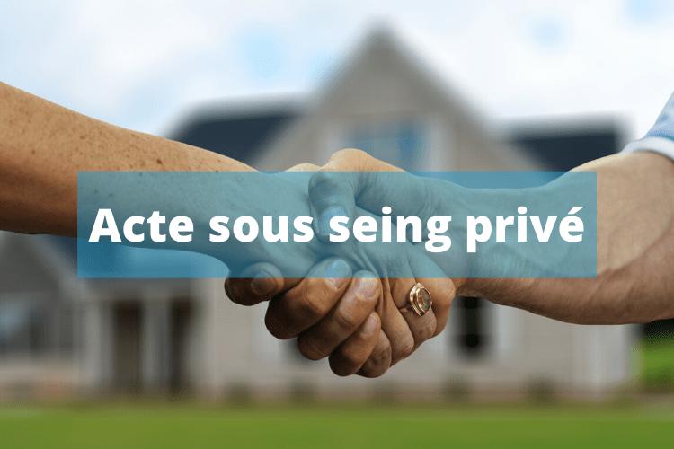 Acte sous seing privé